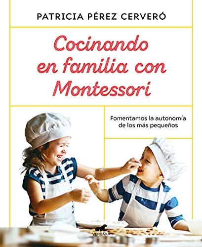 Cocinando en familia con Montessori (Libro práctico)