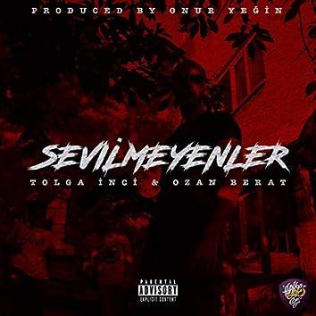 Sevilmeyenler (feat. Ozan Berat)