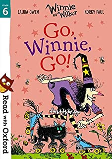 Read with Oxford: Stage 6: Winnie and Wilbur: Go, Winnie, Go!