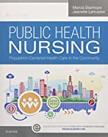 Public Health Nursing: Population-Centered Health Care in the Community (Else04)