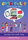 Credit-Lit Credit 101 for Teens (English Edition)