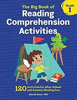Paperback The Big Book of Reading Comprehension Activities, Grade 1 : 120 Activities for after-School and Summer Reading Fun Book