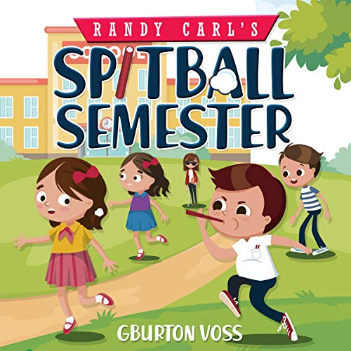 Randy Carl's Spitball Semester audiobook cover art