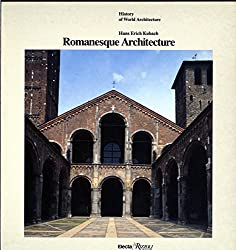 Romanesque Architecture (History of World Architecture)