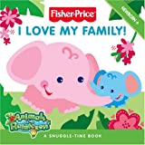 Fisher-Price Animals of the Rainforest – I Love My Family!: Touch and Feel Board Book