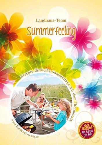 Summerfeeling - Rezepte für heiße Sommertage mit dem Thermomix