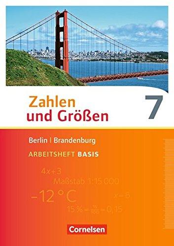 Zahlen und Größen - Berlin und Brandenburg: 7. Schuljahr - Arbeitsheft Basis mit Online-Lösungen