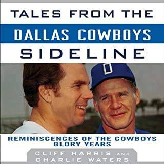Tales from the Dallas Cowboys Sideline audiobook cover art