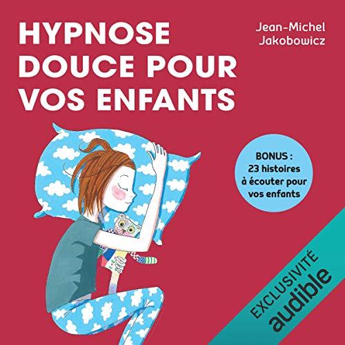 Hypnose douce pour vos enfants Titelbild