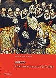 Greco - Le peintre extravagant de Tolède