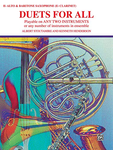Duets for All: Alto Saxophone (E-flat Saxes & E-flat Clarinets) (For All Series)