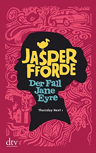 Buchseite und Rezensionen zu 'Der Fall Jane Eyre: Roman (Die Thursday-Next-Reihe, Band 1)' von Jasper Fforde