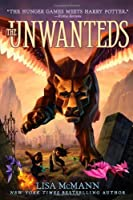 The Unwanteds by Lisa McMann(2011-08-30)