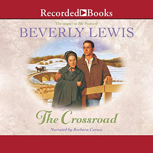 The Crossroad Audiobook By Beverly Lewis cover art