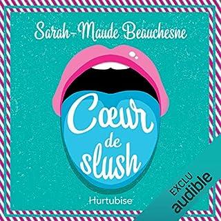 Coeur de slush                   Auteur(s):                                                                                                                                 Sarah-Maude Beauchesne                               Narrateur(s):                                                                                                                                 Catherine Brunet                      Durée: 3 h et 46 min     14 évaluations     Au global 4,6