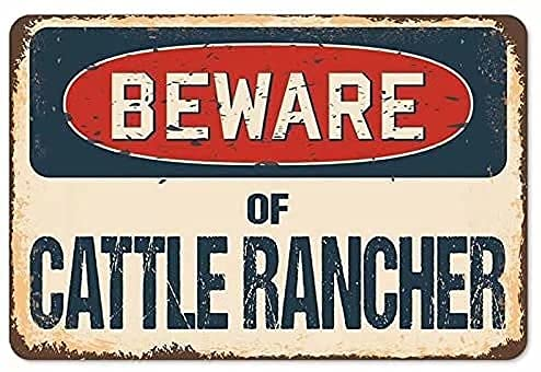 Outdoor Warning Vintage Tin Metal Sign BEWARE OF CATTLE RANCHER Metal Poster Bar Man Cave Cafe Living Room Bedroom Bathroom Home Art Wall Decoration Plaque Metal Tin Sign Blechschild 20x30cm A1109