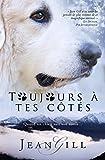 Toujours à tes côtés - Quand un chien suit son étoile - Format Kindle - 2,99 €