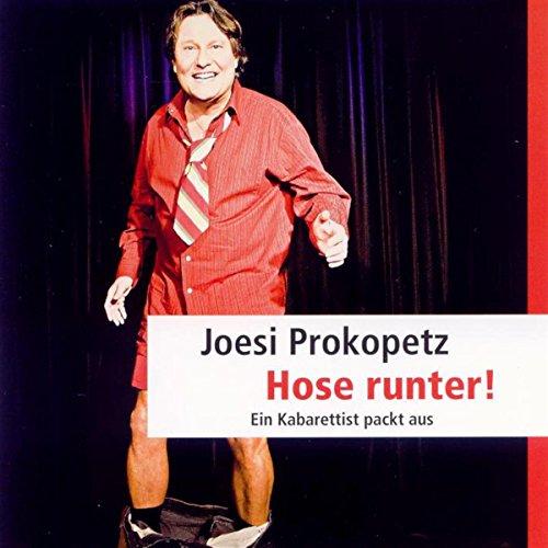 Hose runter! Ein Kabarettist packt aus Titelbild