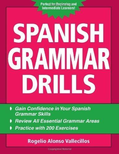 Spanish Grammar Drills: 1st (First) Edition