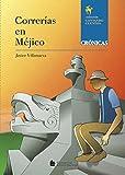 Correrias en Mejico - Coleção Contando Cuentos