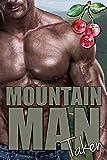 Mountain Man Taken (Mounting Mountain Men Book 2)