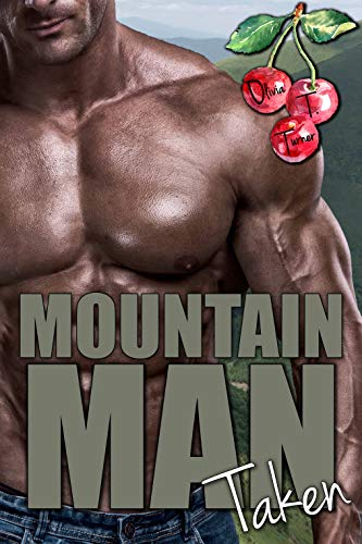 Mountain Man Taken by Olivia T Turner