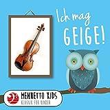 Ich mag Geige! (Menuetto Kids - Klassik für Kinder)
