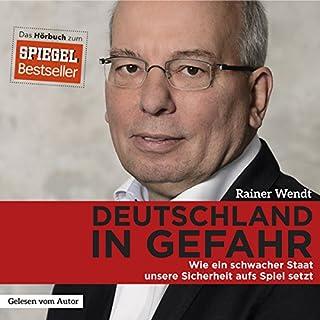 Deutschland in Gefahr: Wie ein schwacher Staat unsere Sicherheit aufs Spiel setzt Titelbild