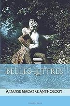Belles-Lettres: A Danse Macabre Anthology