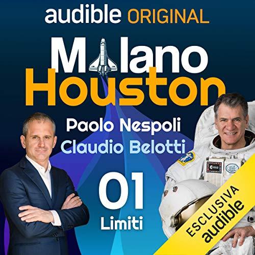Limiti: Milano - Houston 1
