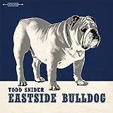 Songtexte von Todd Snider - Eastside Bulldog