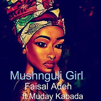 Mashunguli Girl (feat. Muday Kabada)
