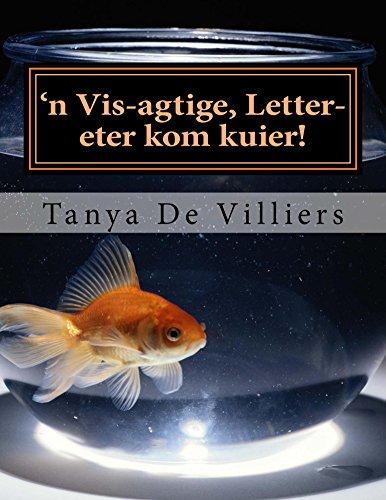 'n Vis-agtige, letter-eter kom kuier! (Lekker Lees Book 8) (Afrikaans Edition)
