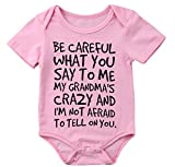 Baby Boy Girl be Careful What You say to me My Grandmas Crazy Bodysuit (70 (0-6M), Pink)