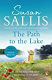 The Path to the Lake: a moving, uplifting and inspiring novel from bestselling author Susan Sallis