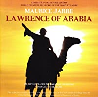 Lawrence Of Arabia (Complete Score) by Maurice Jarre
