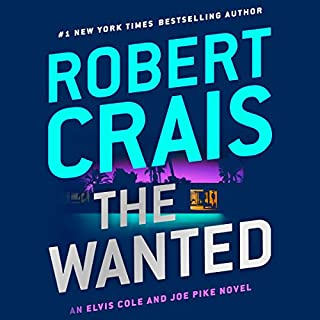 The Wanted     Elvis Cole/Joe Pike, Book 17              Written by:                                                                                                                                 Robert Crais                               Narrated by:                                                                                                                                 Luke Daniels                      Length: 7 hrs and 38 mins     9 ratings     Overall 4.6