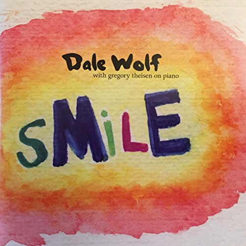 Smile: Dale Wolf with Gregory Theisen on piano