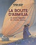 Les cités obscures - La route d'Armilia et autres légendes du monde obscur