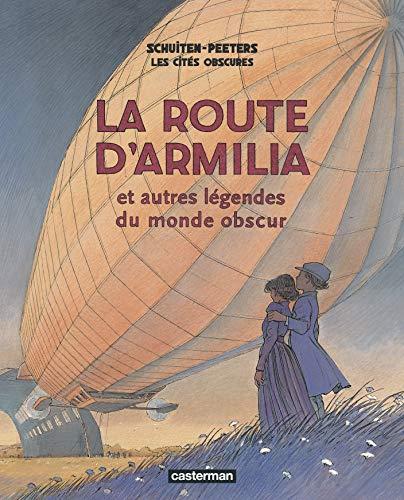 Les cités obscures : La route d'Armilia et autres légendes du monde obscur