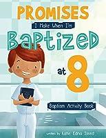 Promises I Make When I'm Baptized at 8: Baptism Activity Book