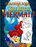 The Little Mermaid Coloring Book: Coloring Books For Adult And Kid Activity Book Lover Gifts