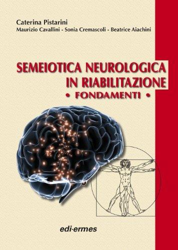 Semeiotica neurologica in riabilitazione. Fondamenti