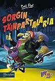 SORGIN TXINPARTALARIA (Bat Pat Telebista Book 1) (Basque Edition)