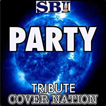 Party (Tribute to Beyoncé Ft. J. Cole) Performed by Cover Nation