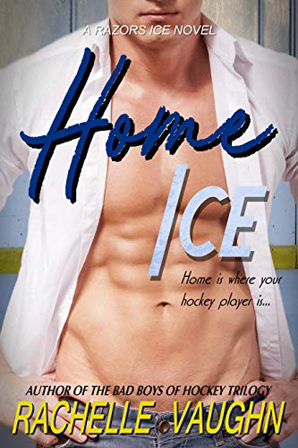 Home Ice: (A Razors Ice Sweet Hockey Romance Novel)