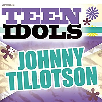 Teen Idols - Johnny Tillotson