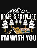 Home Is Anyplace I'm With You: Backpack for girls age 5,Nature childrens books,Kids Guide to exploring nature,Guess passport cover,Gifts for millenial men