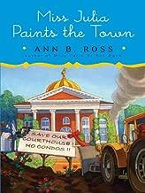 Miss Julia Paints the Town: A Novel