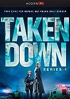 Taken Down: Series 1 [DVD]